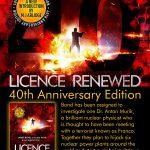 Licence Renewed: 40th Anniversary Edition